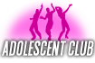 ADD CLUB Adolescent Club